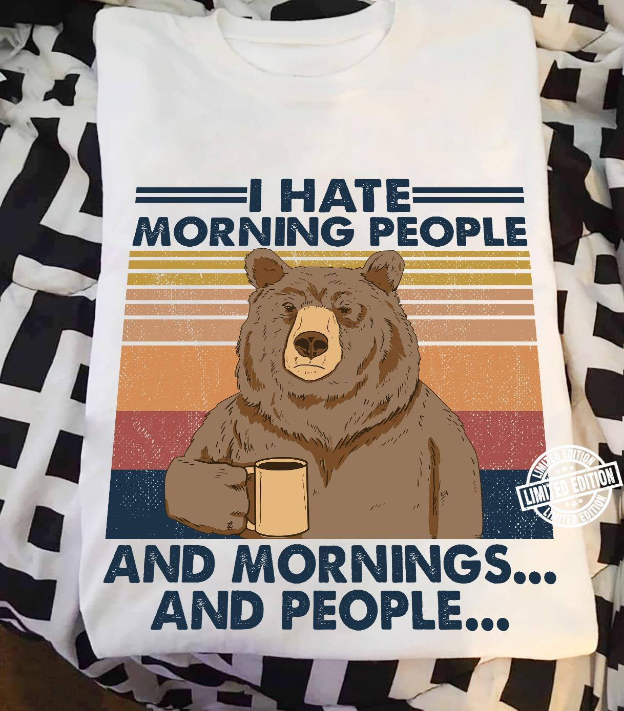 Camping I Hate Morning People Shirt