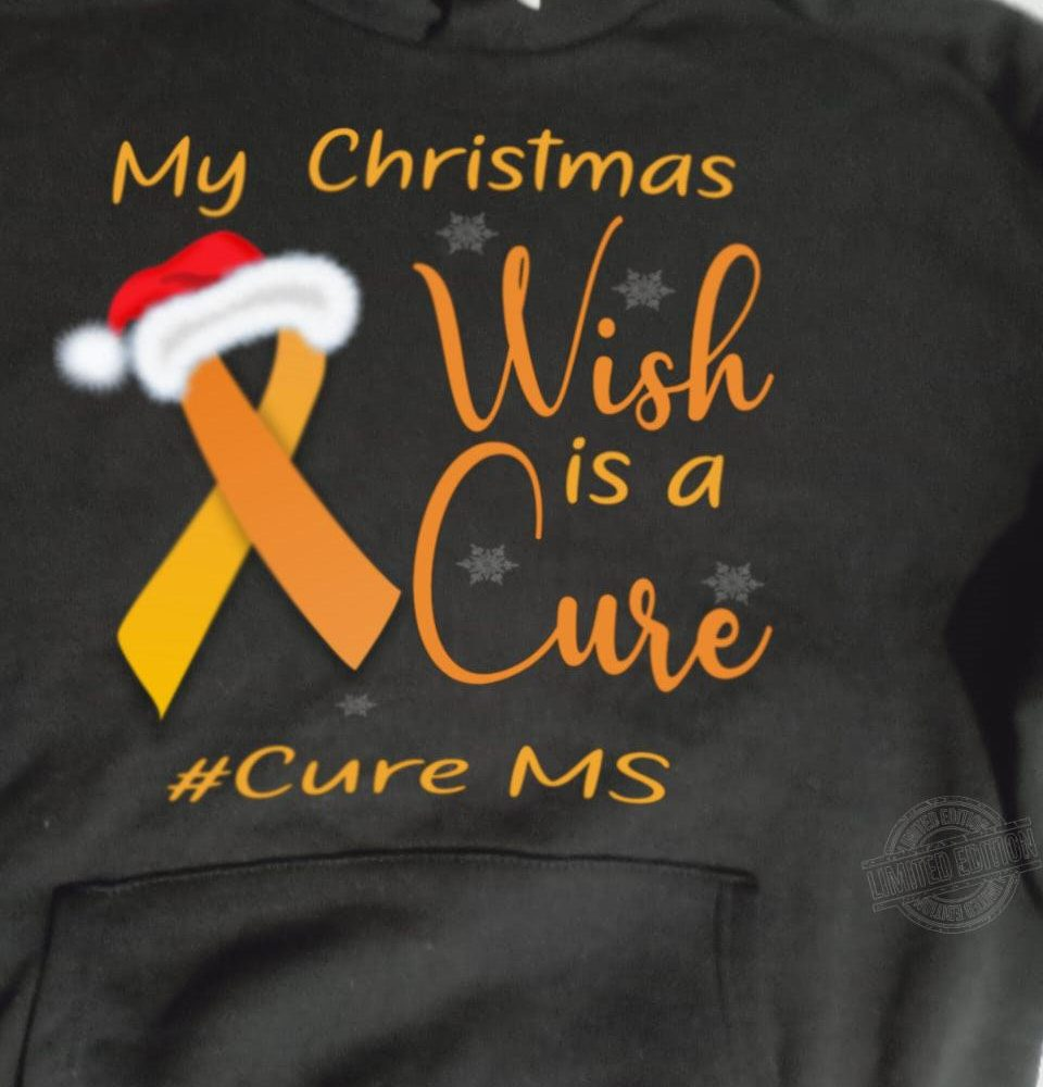 My christmas wish is a cure cure ms Shirt