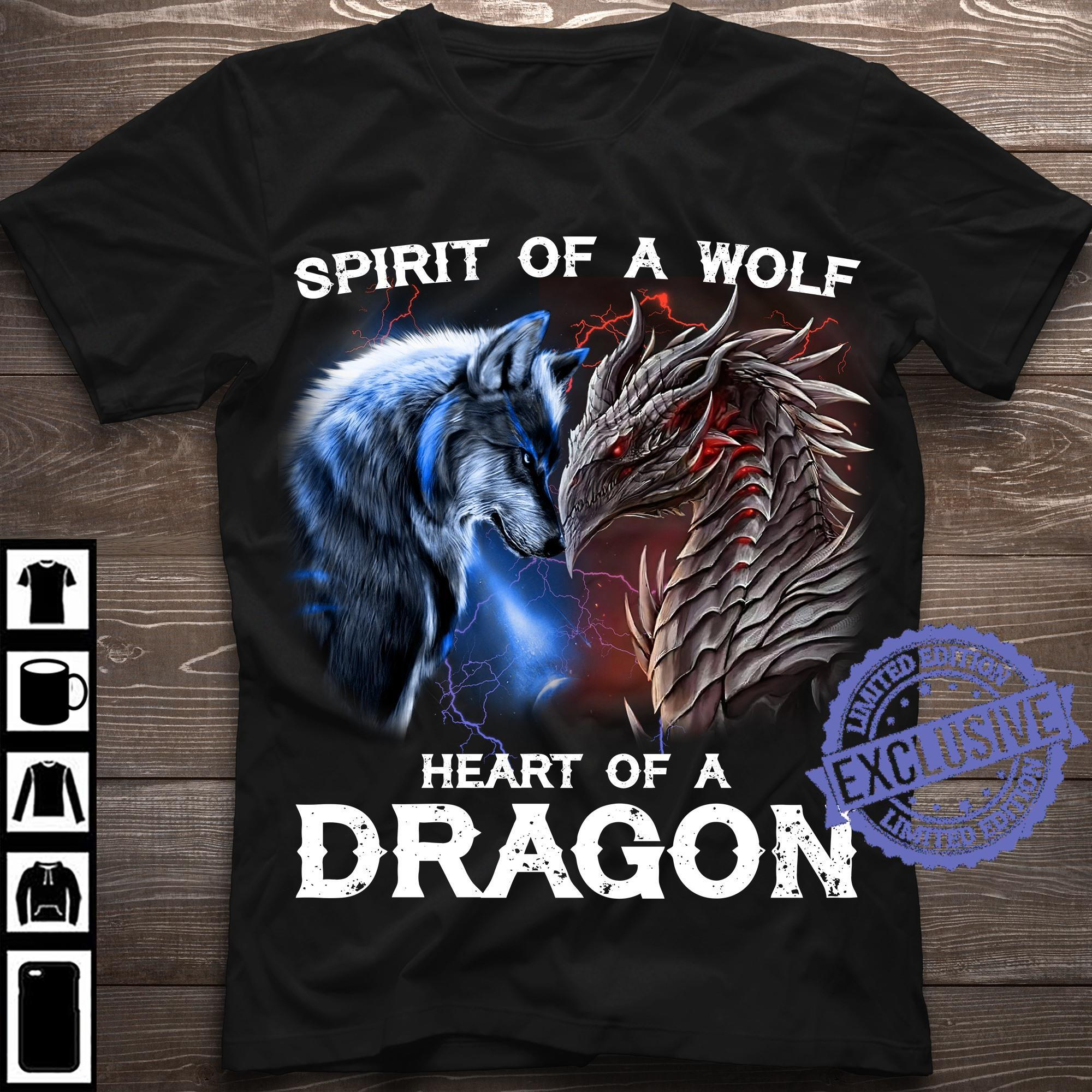 Spirit of a wolf heart of a dragon shirt